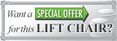 Get a special offer on this lift chair
